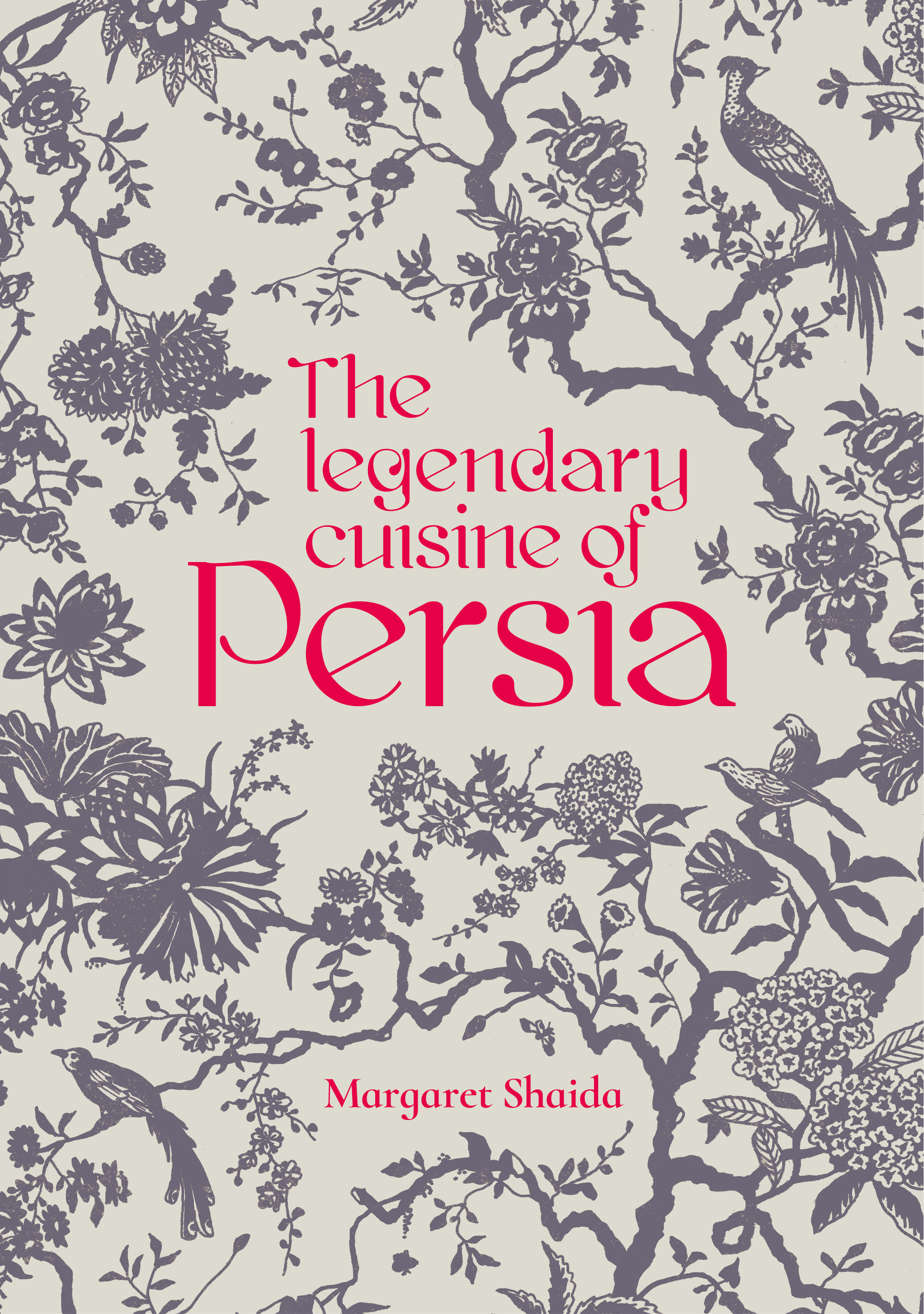 The Legendary Cuisine of Persia by Margaret Shaida (Book Review)